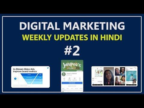 Digital Marketing Weekly Updates #2