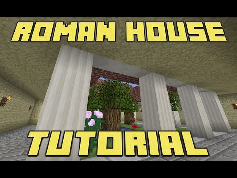 Minecraft : How to make a Roman House