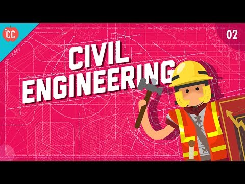Civil Engineering: Crash Course Engineering #2