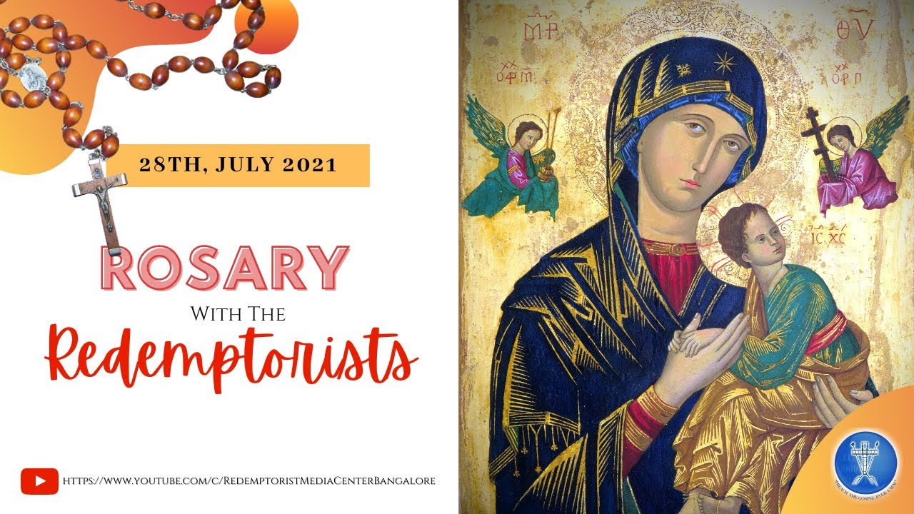 Rosary with the Redemptorists + Benediction - Wednesday  28th July 2021 @ 7.00 P.M.