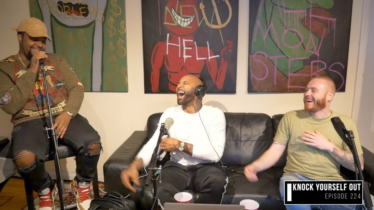 The Joe Budden Podcast Episode 224 | Knock Yourself Out