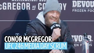 """I have Ferguson and Khabib in my crosshairs!"" Conor McGregor UFC 246 media day scrum"