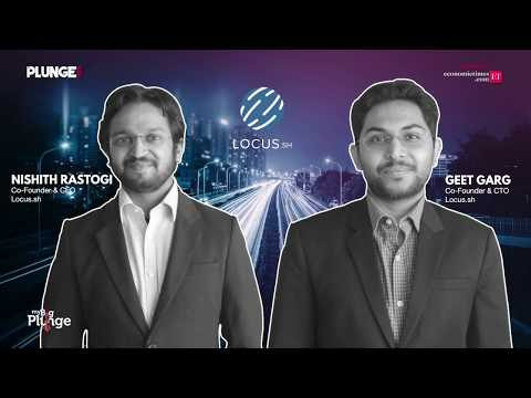 Locus.sh, a Bangalore-based logistics management startup, in conversation with My Big Plunge