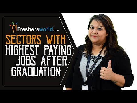 Top 6 Highest paying Jobs after graduation in India - Departments, Salaries, Careers