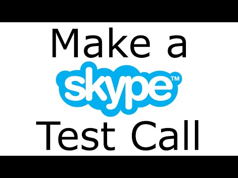 How to Make a Skype Test Call