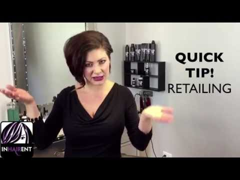 Hairstylists Tips: How to Sell More Retail, Retail Sales Training, Client Consult