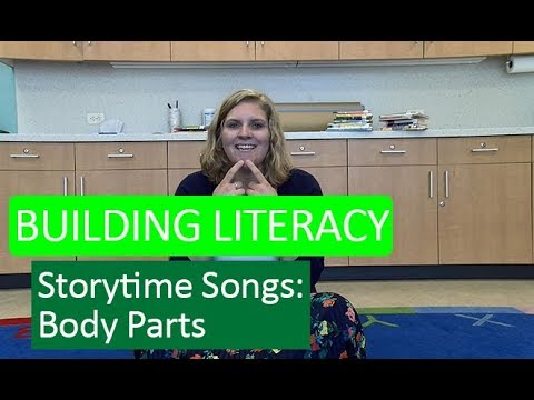 Building Literacy with Storytime Songs - Body Parts