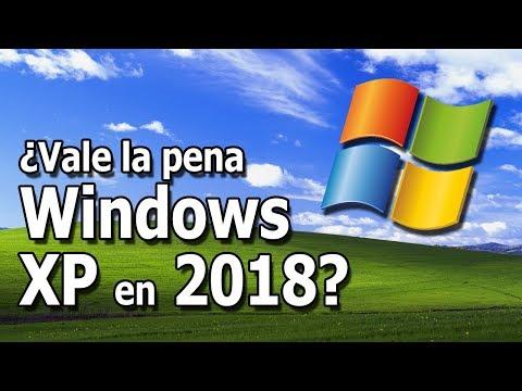 Vale la pena usar Windows XP en pleno 2018?
