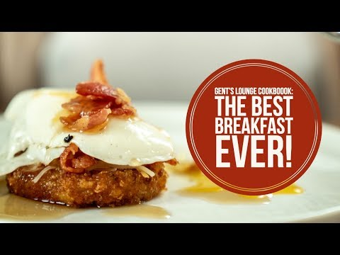 Gent's Lounge Cookbook: My Favorite Breakfast || UnHealthy Breakfast 2018 || How to