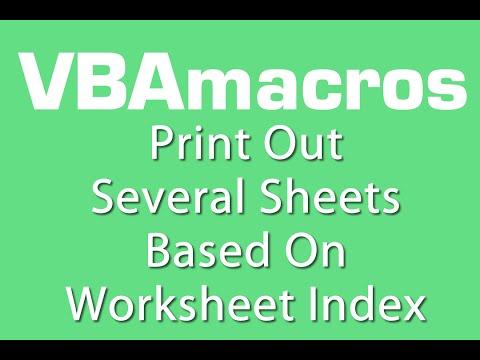 Print Out Several Sheets Based On Worksheet Index - VBA - Tutorial - MS Excel