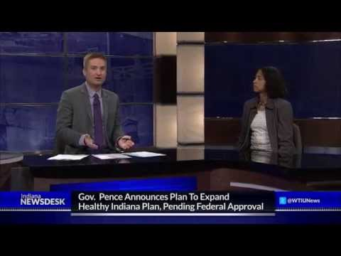 Indiana Newsdesk, May 16, 2014 Pence's HIP 2.0 & Transgender Youth
