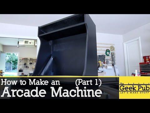 How to make an Arcade Machine: Part 1