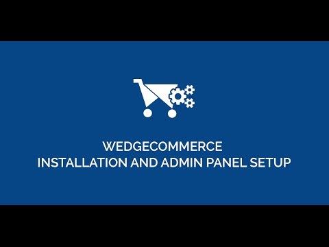 Salesforce WedgeCommerce Installation & Admin Panel Setup