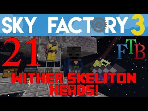 Ep 21 / Wither Skeleton Farm (Heads) / Sky Factory 3.0 / FTB / Minecraft / Tutorial