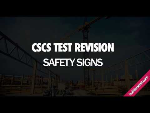 CSCS Test Revision - Safety Signs and Meanings