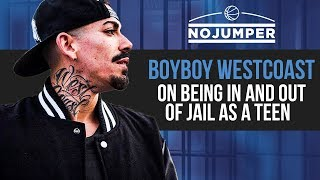 The Boyboy West Coast on Going In & Out Of Jail As A Teenager