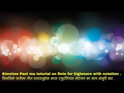 simsime panima Nepali folk song easily on flute(tutorial) for beginners