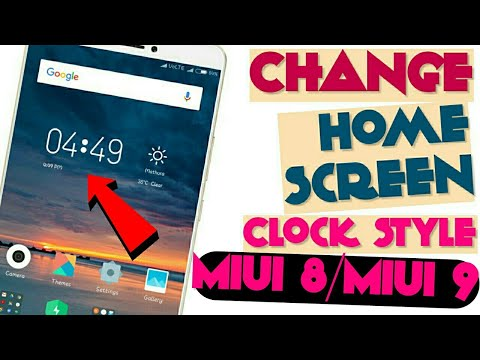 How to Change home screen clock style in miui 8/miui 9, weather clock for all mi phone without root