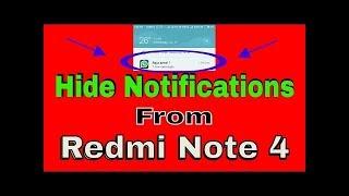 Xiaomi Redmi Note 4 How To Hide Notification In Redmi Note 4