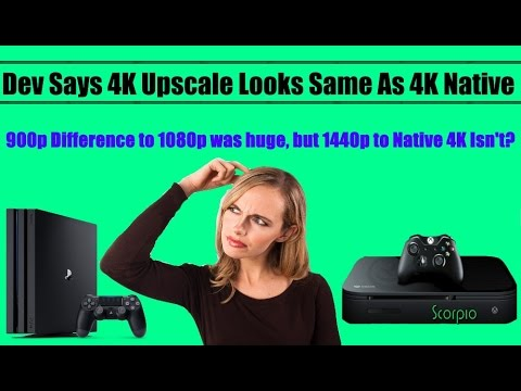 WOW!? Dev Says No Noticeable Difference Between Xbox Scorpio Native 4K Vs PS4 Pro Upscaled 4K