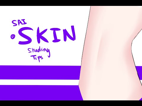 [SAI Tutorial] Shading Skin Tips
