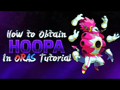 How To Get Hoopa in Pokemon Omega Ruby & Alpha Sapphire Tutorial Guide!