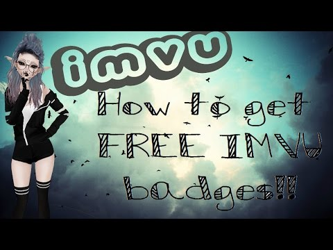 How to get Free and Easy IMVU badges!