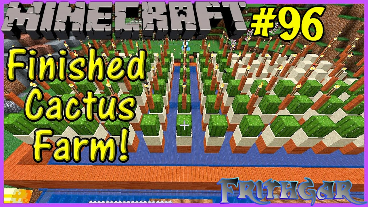 Let's Play Minecraft #96: Finished Cactus Farm!