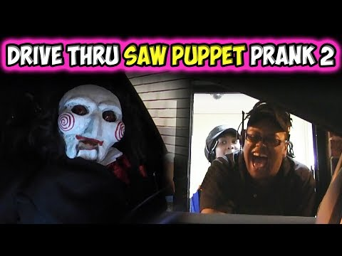 Drive Thru Saw Puppet Prank 2!