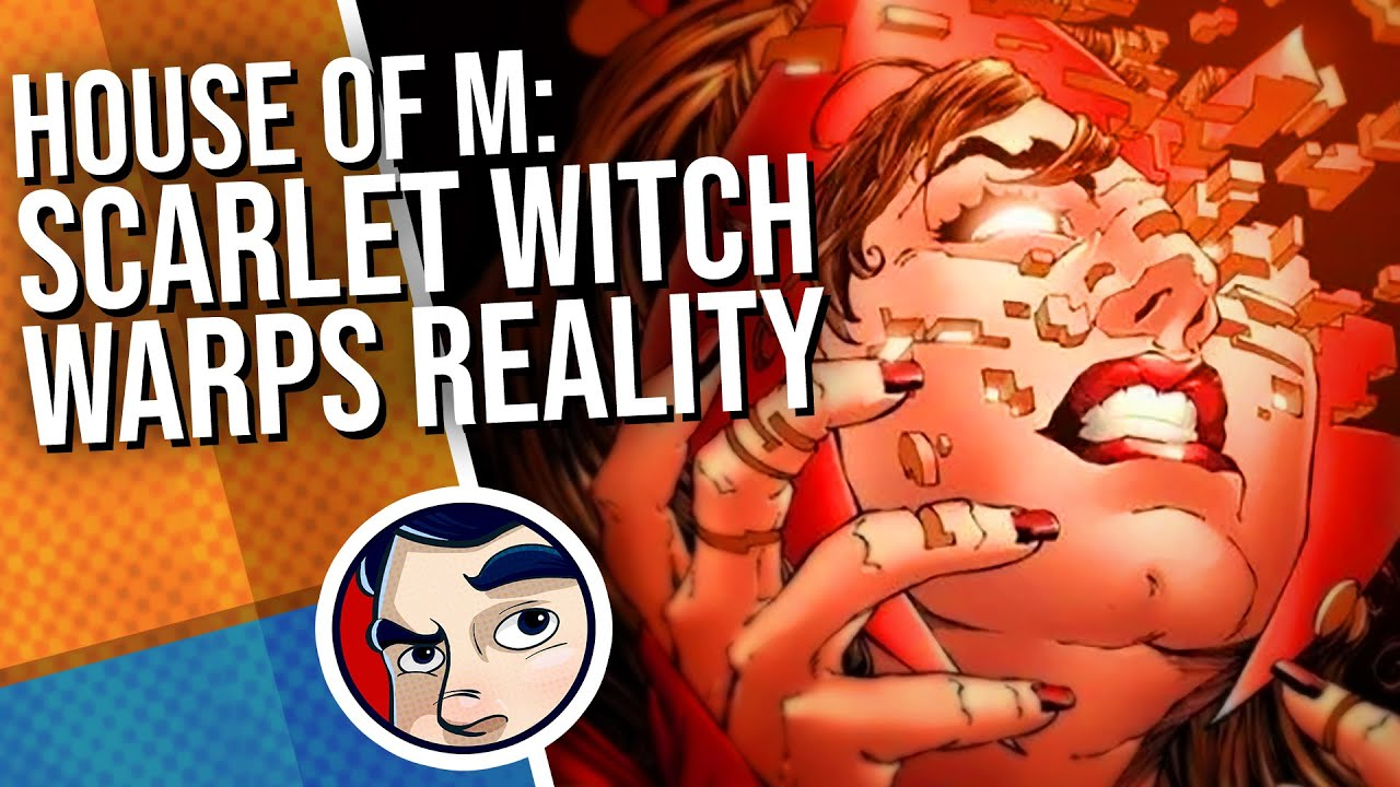 "House Of M ""Wandavision Inspiration"" - Full Story REDUX | Comicstorian"