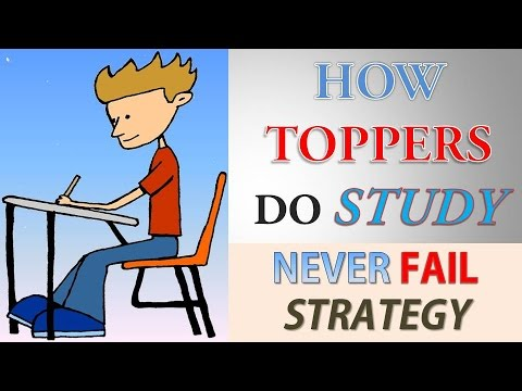 How Toppers Do Study | Study Habits of Toppers | Never Fail Strategy