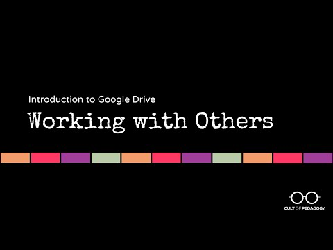 Google Drive Basics: Working with Others