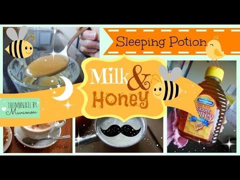 Sleeping Potion: Milk and Honey!