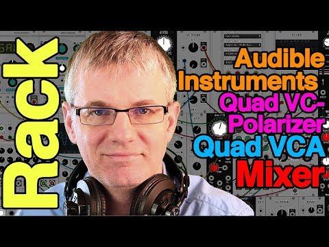 Tutorial Audible Instrument Quad VC-Polarizer, Quad VCA, Mixer - Mutable Instruments