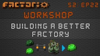 Kovarex Enrichment Builds Part 2 :: Factorio Workshop Season 2 - Building A Better Factory