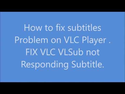 How to fix subtitles problem on VLC Player . FIX VLSub not responding subtitle plugin 2017