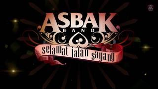 Asbak Band - Selamat Jalan Sayang (Official Lyric Video)