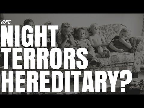 Are Night Terrors Hereditory?