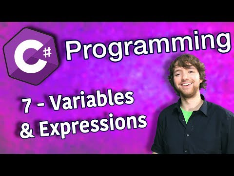 C# Programming Tutorial 7 - Variables and Expressions
