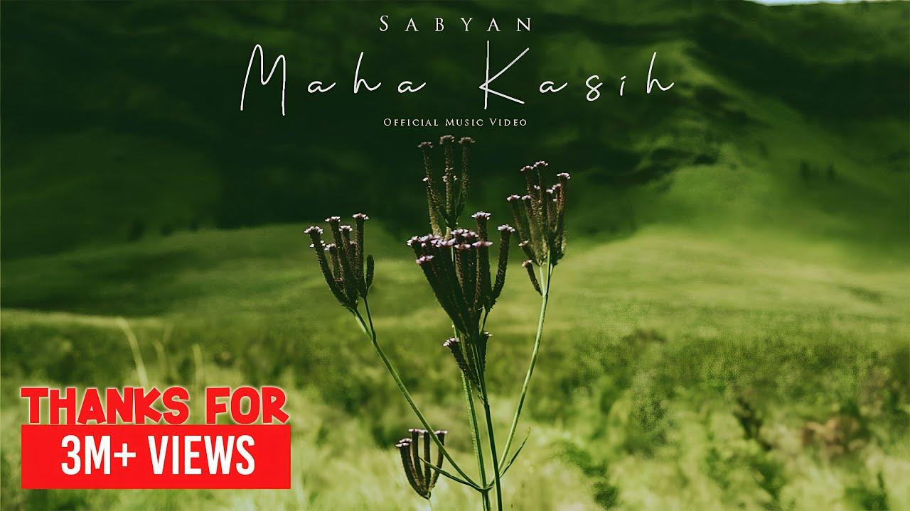 Download SABYAN - MAHA KASIH (OFFICIAL MUSIC VIDEO) MP3 Gratis