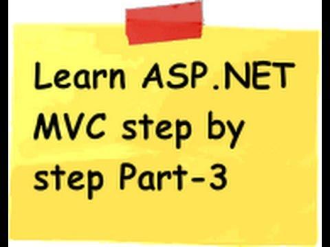 ASP.NET MVC Model view controller ( MVC) Step by Step Part 3
