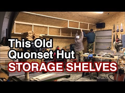 This Old Quonset Hut (S2 Ep. 10) - STORAGE SHELVES