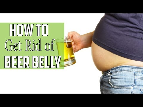 How to Get Rid of a Beer Belly | Get rid of belly fat