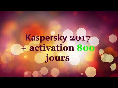 kaspersky internet security 2017 avec activation  800 jours