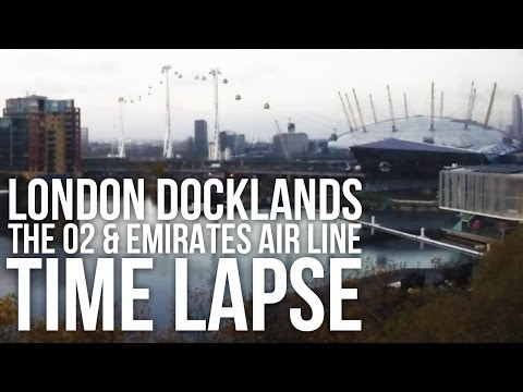 London Docklands Time Lapse: O2 Arena & Emirates Air Line