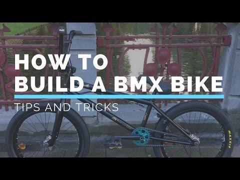 How to Build a BMX Bike