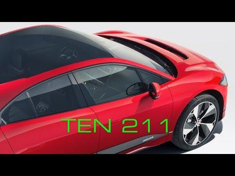 Model 3 Worldwide Launch,  Jaguar iPac SVR, Hyundai Battery Search-  TEN Episode 211