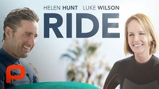 Ride (Full Movie) Helen Hunt, Luke Wilson