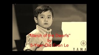 """""""March of the Dwarfs"""" (Evan Le 5 years 8 months)"""