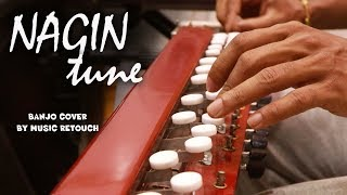 Nagin Tune Banjo Cover | Man Dole Mere Tan Dole | Bollywood instrumental by Music Retouch
